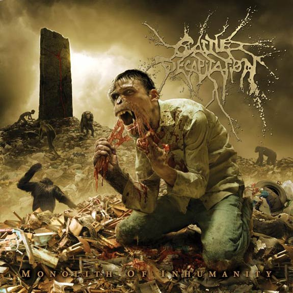 Cattle Decapitation - Monolith of Inhumanity