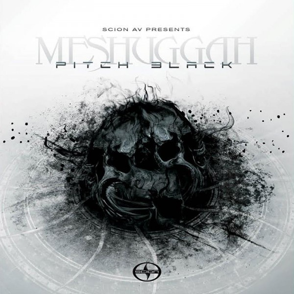 Meshuggah - Pitch Black