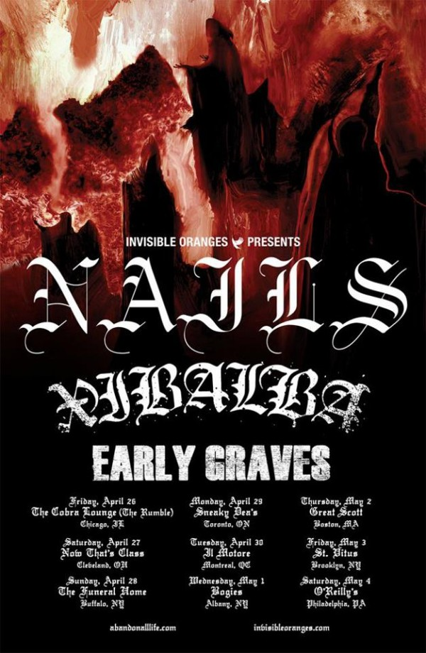 Nails headlining tour Spring 2013