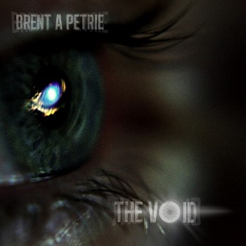 Brent Petrie - The Void