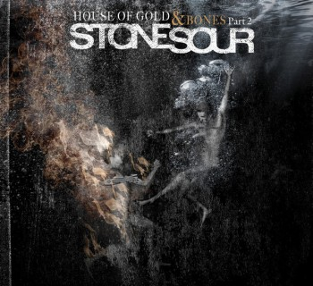 Stone Sour - House of Gold And Bones 2