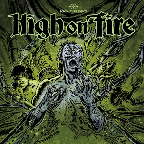 High on Fire Hive