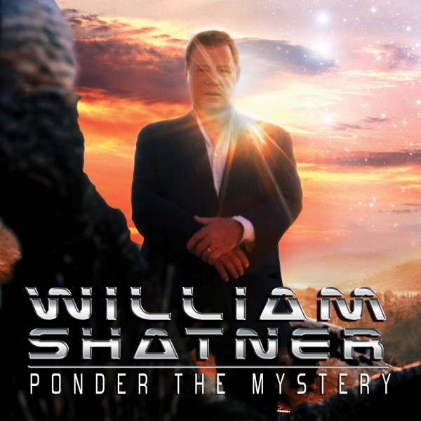 william shatner ponder the mystery