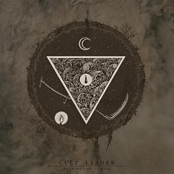 Cult Leader - Nothing For Us Here