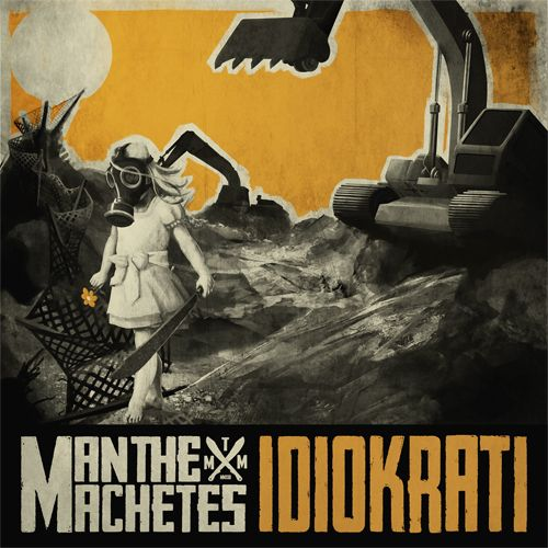 33950_Man-The-Machetes-idiokrati