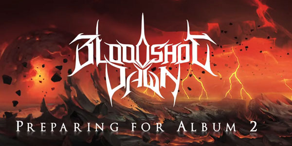 bloodshot dawn album 2 update
