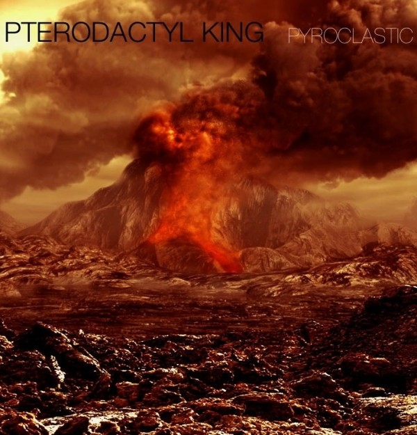 pterodactyl-king-pyroclastic-review