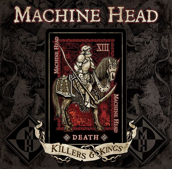 machine head killers and kings