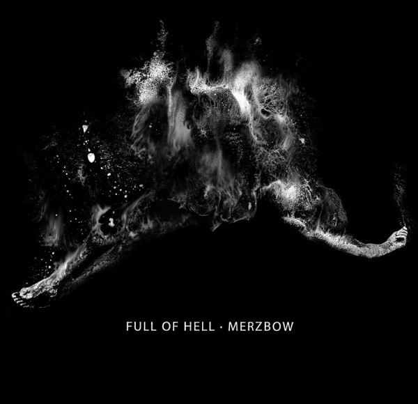 full of hell merzbow