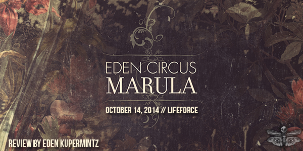 EdenCircus_Marula_review