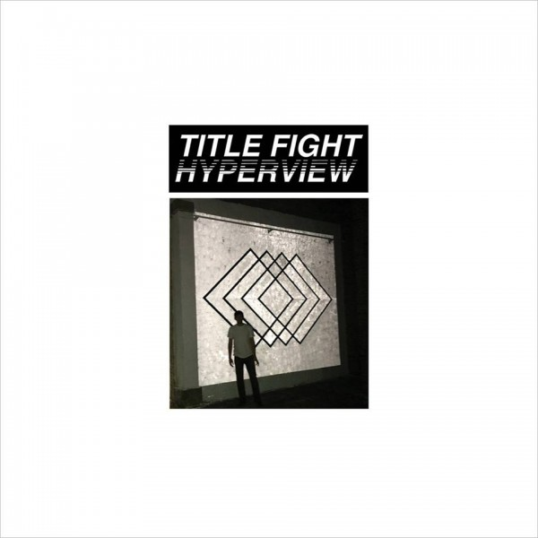Title Fight - Hyperview
