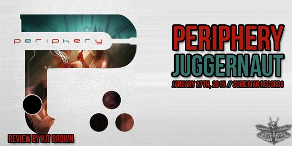 periphery-juggernaut-review