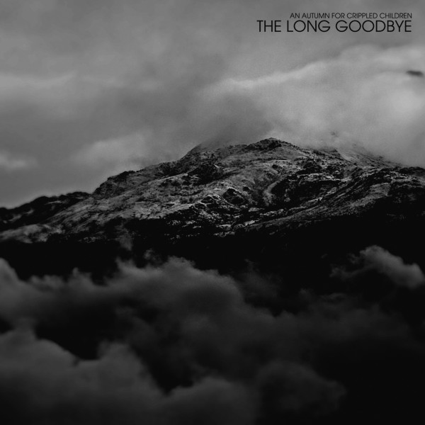 an autumn for crippled children the long goodbye