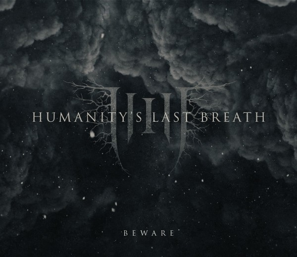 Humanity's Last Breath - Beware
