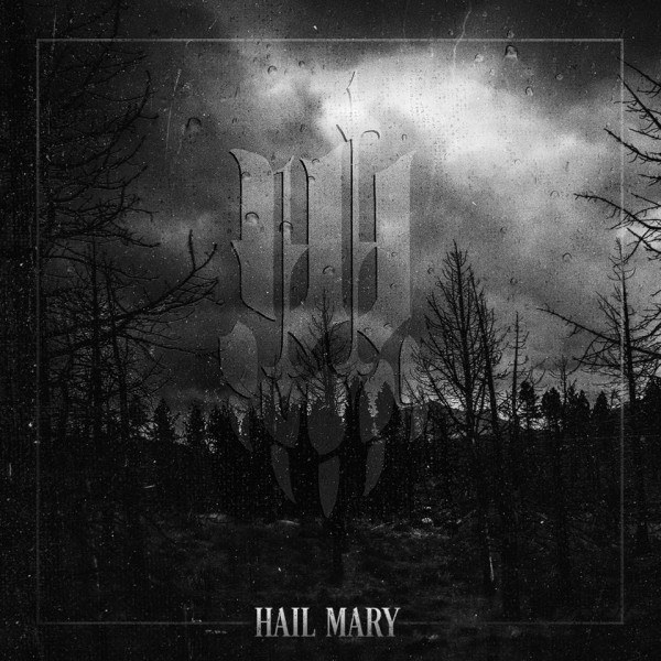 Iwrestledabearonce - Hail Mary Album Cover