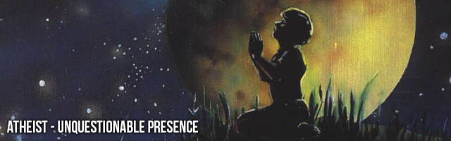 atheist unquestionable presence
