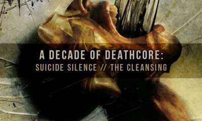 A Decade Of Deathcore: Suicide Silence's The Cleansing